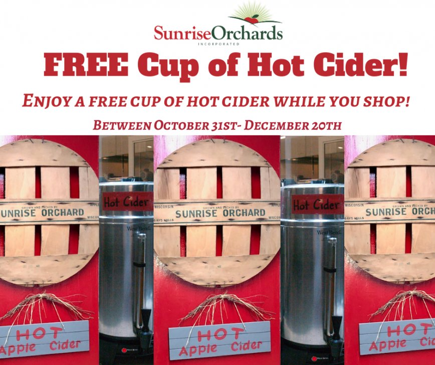 Free Hot Cider at Sunrise Orchards!
