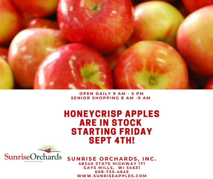 Honeycrisp are in stock Friday September 4th!