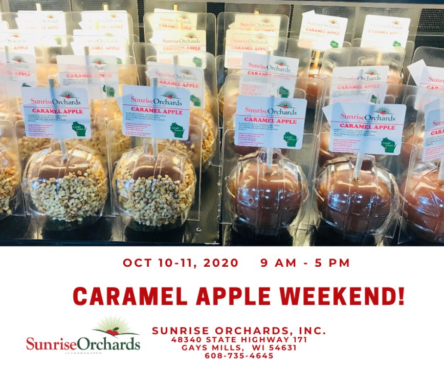 Caramel Apple Weekend at Sunrise Orchards Oct. 10-11!